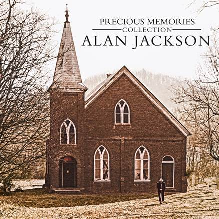 Alan Jackson S Precious Memories Collection To Be Released