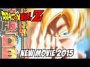 Dragon Ball Z is getting a new movie that will open in 2015. Akira Toriyama, mangaka of Dragon Ball, personally worked on the screenplay and