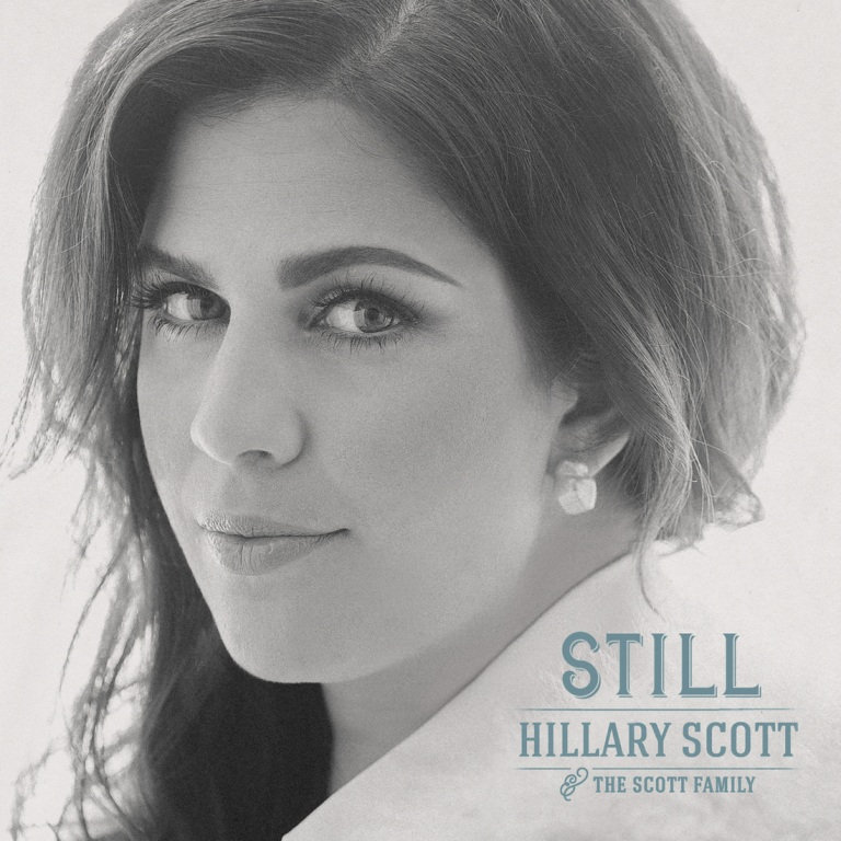 "Hillary Scott & The Scott Family ""still"""