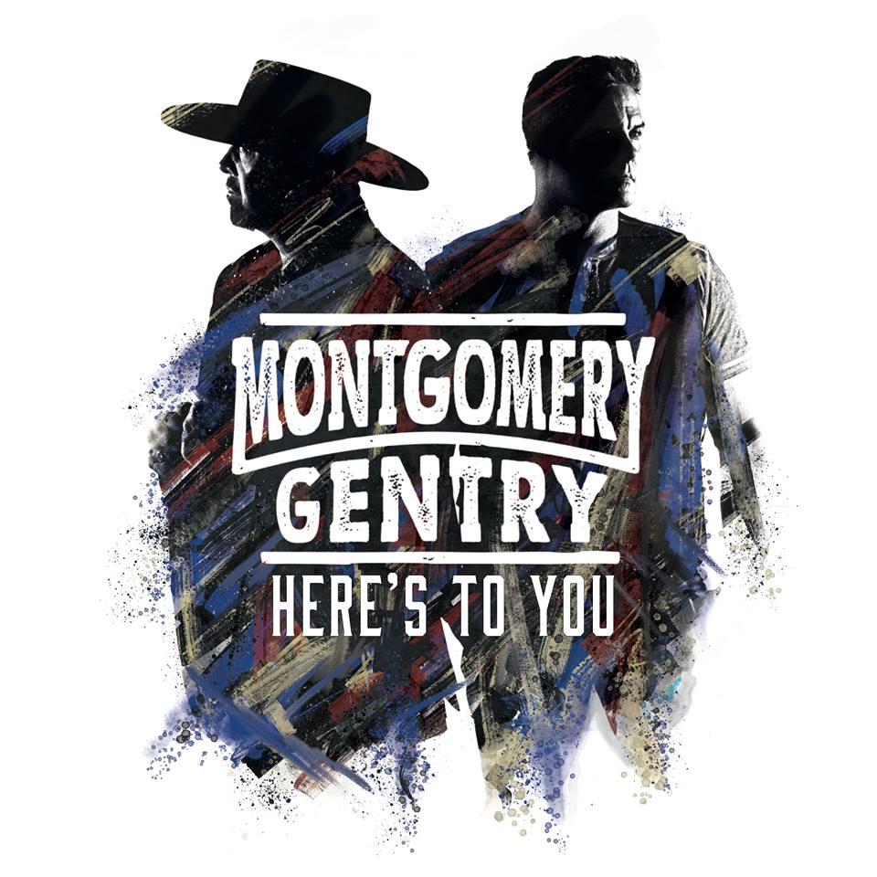 montgomery gentry here's to you